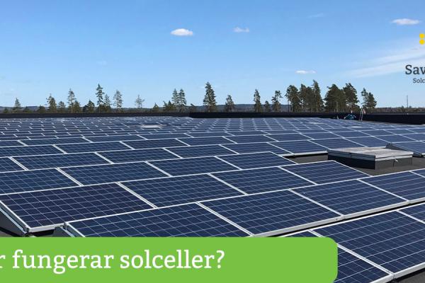 Solceller och solpaneler fungerar s