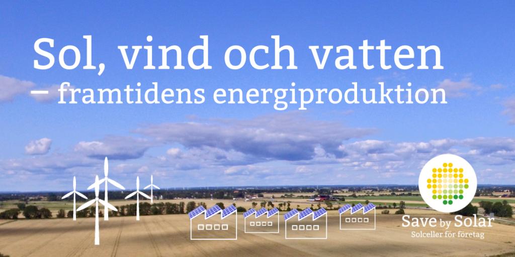 Energiproduktion med sol, vind och vatten